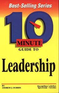 10 Minute Guide to Leadership