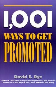 1,001 Ways to Get Promoted