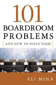 101 Boardroom Problems and How to Solve Them