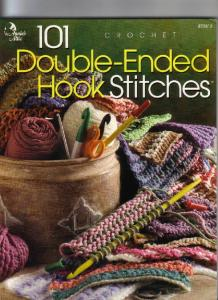101 Double-Ended Hook Stitches: Crochet (Crochet on the Double)