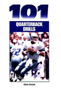 101 Quarterback Drills (Art & Science of Coaching)