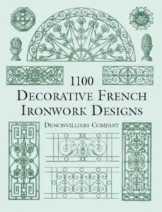 1100 Decorative French Ironwork Designs (Dover Pictorial Archive Series)