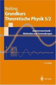 2. Quantenmechanik - Methoden und Anwendungen
