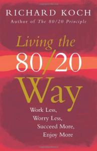 20 Way: Work Less, Worry Less, Succeed More, Enjoy More