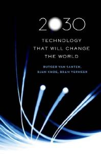 2030: Technology That Will Change the World