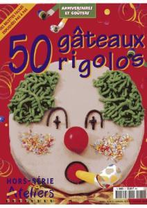 30 gâteaux rigolos