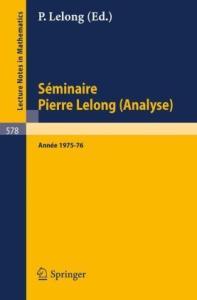 76: et Journees sur les Fonctions Analytique, Toulouse 1976