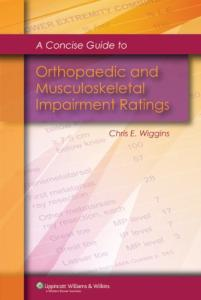 A A Concise Guide to Orthopaedic and Musculoskeletal Impairment Ratings