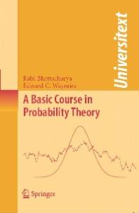 A Basic Course in Probability Theory (Universitext)
