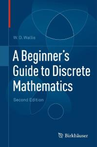 A Beginner's Guide to Discrete Mathematics (Second Edition)