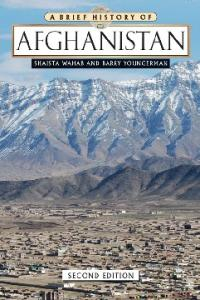 A Brief History of Afghanistan, 2nd Edition