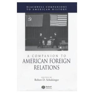 A Companion to American Foreign Relations