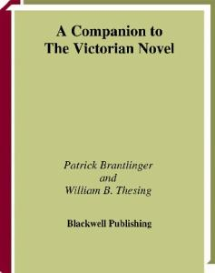 A Companion to the Victorian Novel (Blackwell Companions to Literature and Culture)