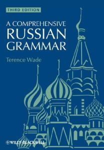 A Comprehensive Russian Grammar, Third Edition