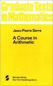 A Course in Arithmetic 1996 (Graduate Texts in Mathematics)