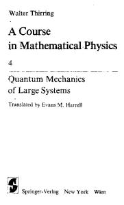 A Course in Mathematical Physics IV. Quantum Mechanics of Large Systems: Volume 4: Quantum Mechanics of Large Systems