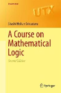 A Course on Mathematical Logic, 2nd edition