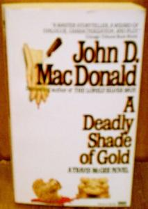 A Deadly Shade of Gold (Travis McGee 05)