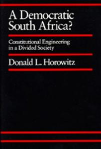 A Democratic South Africa?: Constitutional Engineering in a Divided Society (Perspectives on Southern Africa, No 46)