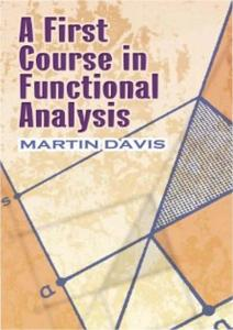 A First Course in Functional Analysis