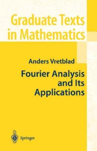 A Fourier Analysis And Its Applications
