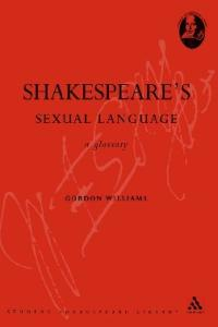 A Glossary of Shakespeare's Sexual Language