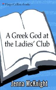 A Greek God at the Ladies' Club