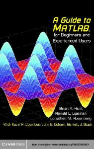 A Guide to MATLAB: For Beginners and Experienced Users