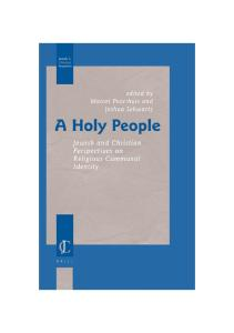 A Holy People: Jewish And Christian Perspectives on Religious Communal Identity (Jewish and Christian Perspectives Series)