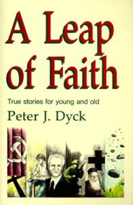 A Leap of Faith: True Stories for Young and Old
