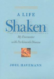 A Life Shaken: My Encounter with Parkinson's Disease