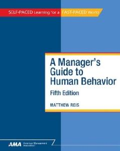 A Manager's Guide to Human Behavior