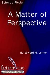 A Matter of Perspective