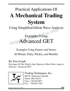 A Mehanical Trading System
