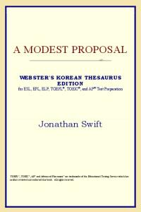 A Modest Proposal (Webster's Korean Thesaurus Edition)