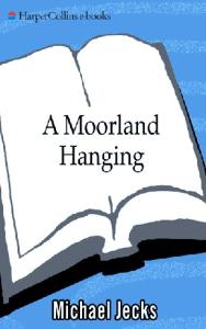 A Moorland Hanging: A Knights Templar Mystery