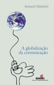 A Mundialização da Comunicação