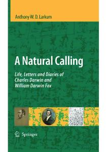 A Natural Calling: Life, Letters and Diaries of Charles Darwin and William Darwin Fox