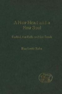 A New Heart and a New Soul: Ezekiel, the Exile and the Torah (JSOT Supplement)