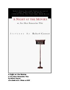 A Night at the Movies, or, You Must Remember This