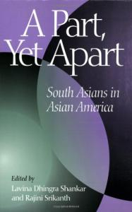 A part, yet apart: South Asians in Asian America
