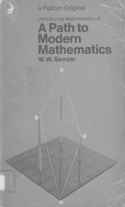 A Path to Modern Mathematics