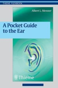 A Pocket Guide to the Ear