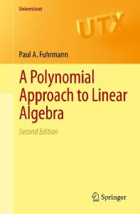 A Polynomial Approach to Linear Algebra (Second Edition)