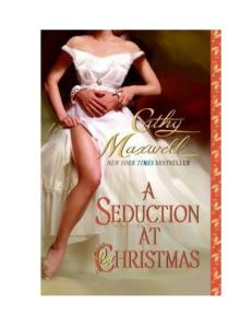 A Seduction at Christmas (Scandals and Seduction, Book 1)