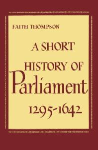 A short history of parliament 1295-1642