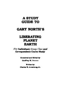 A Study Guide To Liberating Planet Earth (A Study Guide to Gary North's Liberating Planet Earth)