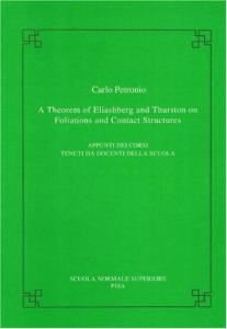 A theorem of Eliashberg and Thurston on foliations and contact structures (Publications of the Scuola Normale Superiore)
