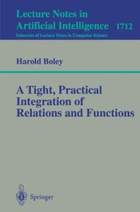 A tight, practical integration of relations and functions