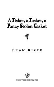 A Tisket, A Tasket, A Fancy Stolen Casket